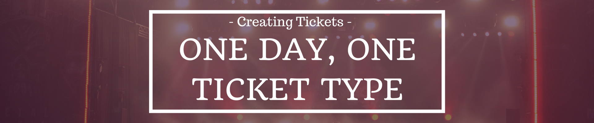 creating tickets